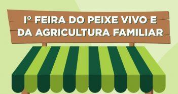 1ª Feira do Peixe Vivo e da Agricultura Familiar